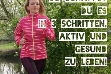 In-3-Schritten-aktiv-und-gesund-leben-Teil-1
