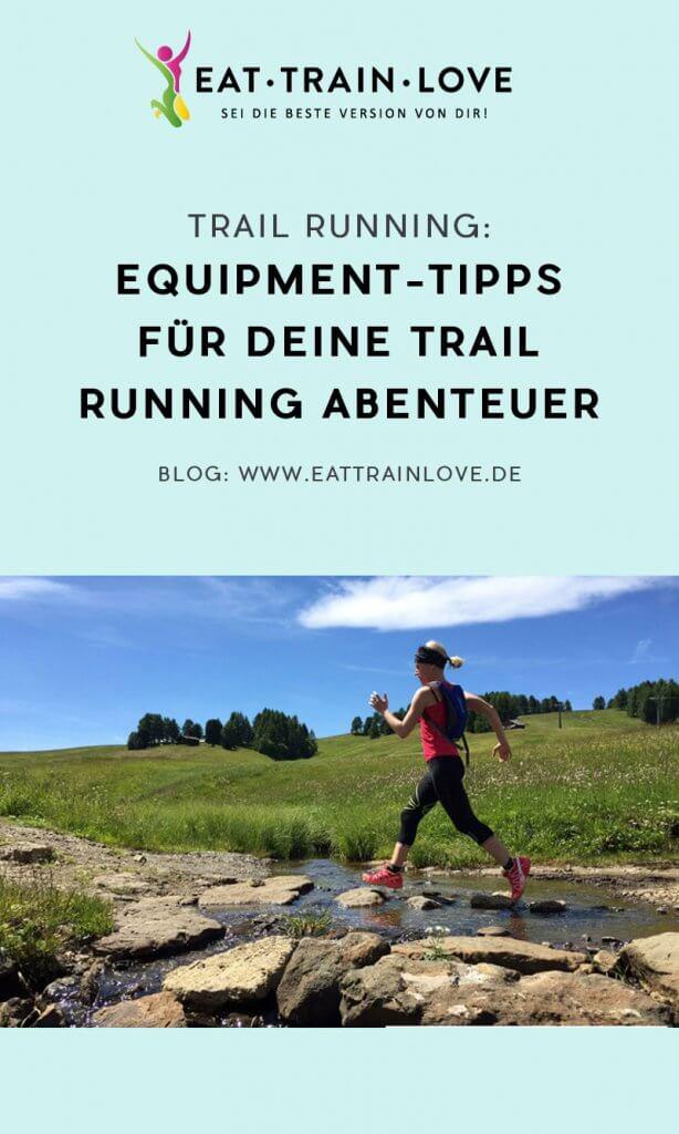 Trail-Running-Equipment: Das brauchst du als Trail Running Einsteiger