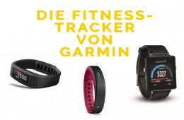 Fitnesstracker von GARMIN: Vivofit, Viivosmart und Vivoactive