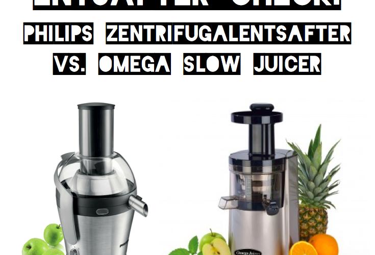 Slow Juicer versus Zentrifugalentsafter