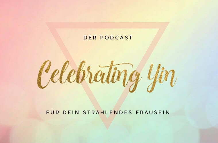 CELEBRATING YIN PODCAST