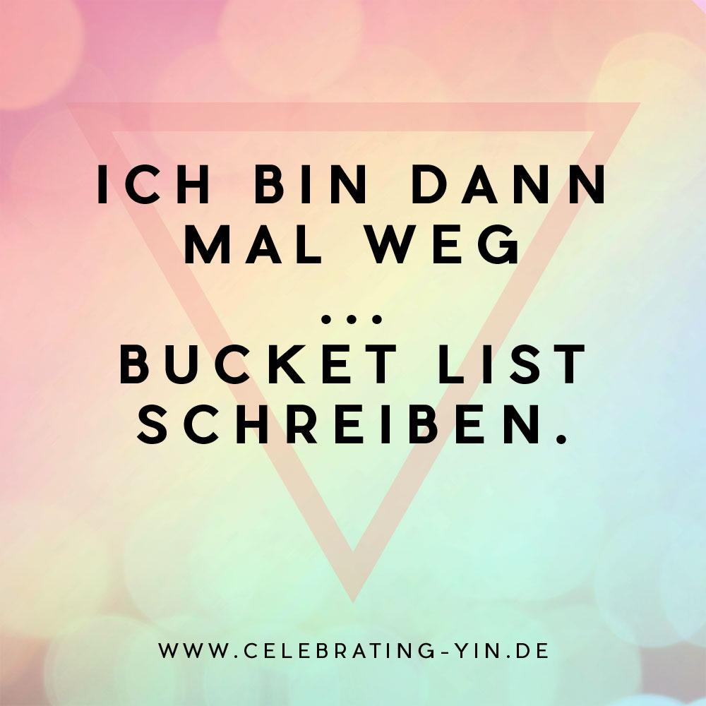 Bucket List fürs Leben